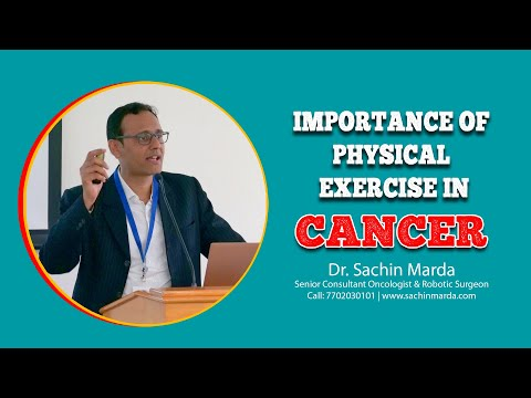 Importance of physical exercise in cancer