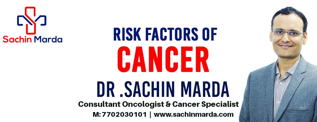 Risk Factors of Cancer
