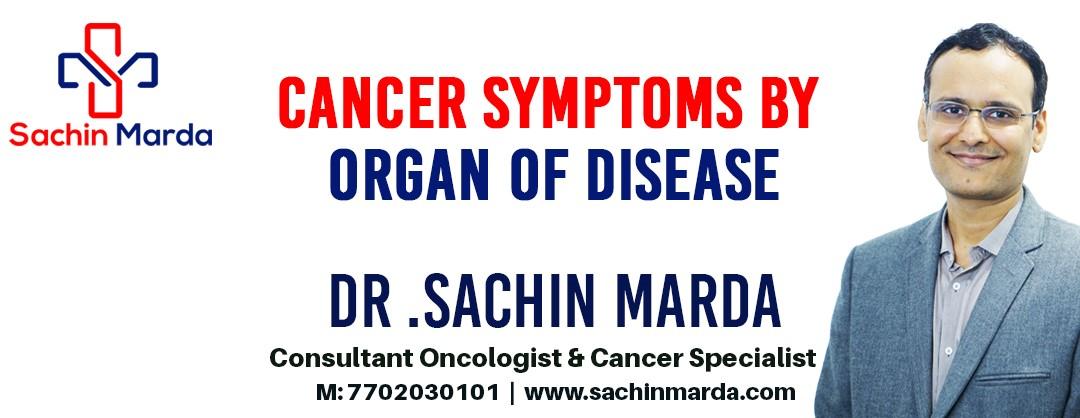 Cancer Symptoms by organ of disease
