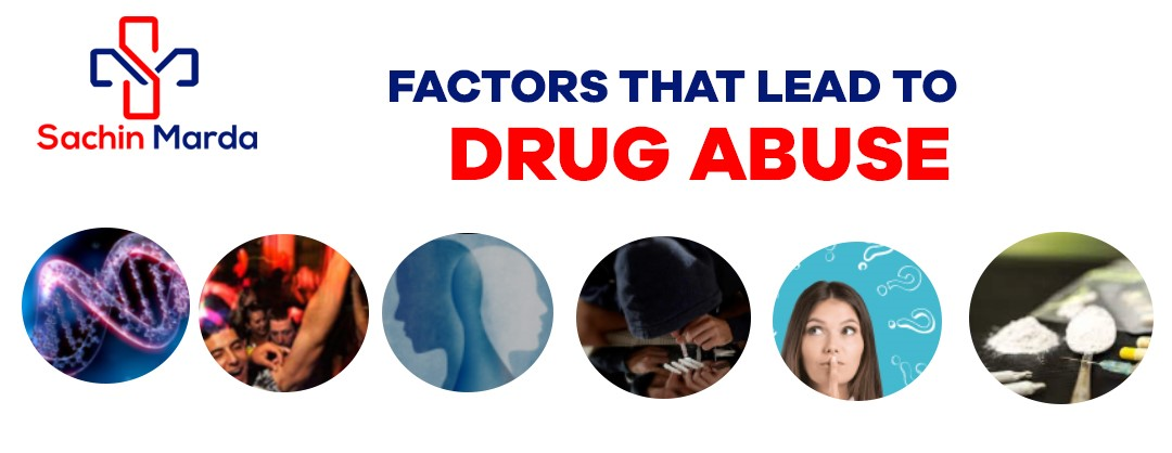 Factors that Lead to Drug Abuse