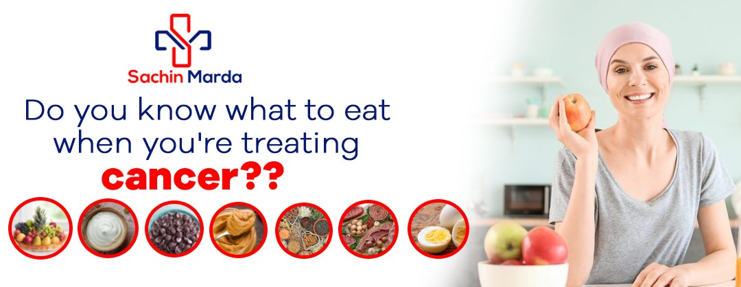 Do you know what to eat when you're treating cancer??